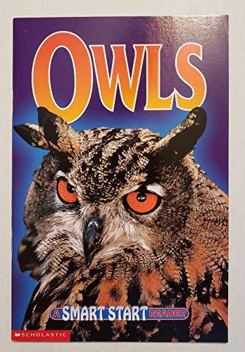 9780439237802: Owls (Smart start reader)