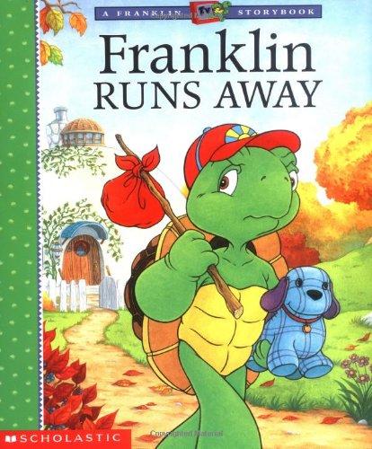 9780439238212: Franklin Runs Away (FRANKLIN TV STORYBOOK)