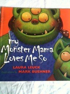 9780439238670: My monster mama loves me so
