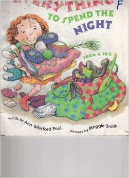 9780439238915: Everything to spend the night--from A to Z