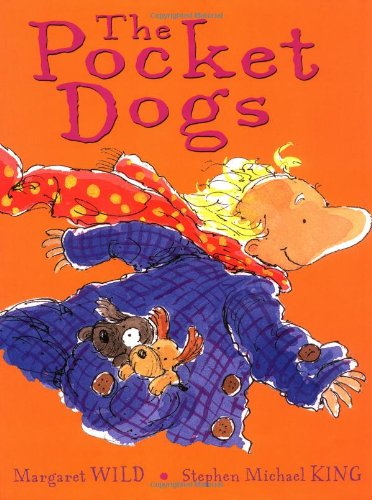 The Pocket Dogs (0439239737) by Margaret Wild
