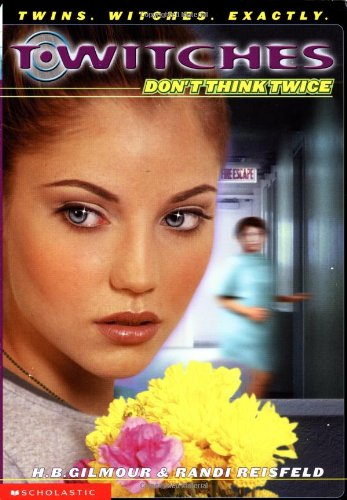 9780439240741: Don't Think Twice (Twitches #5)