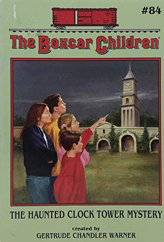 9780439240963: The Haunted Clock Tower Mystery The Boxcar Children #84