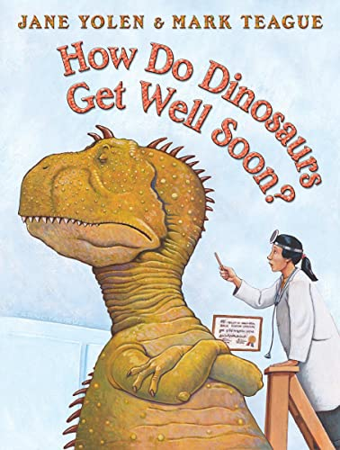 How Do Dinosaurs Get Well Soon? [hardcover]