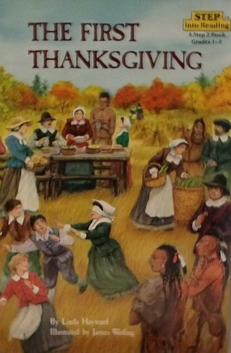9780439241762: The First Thanksgiving (Step into reading: Step 2)