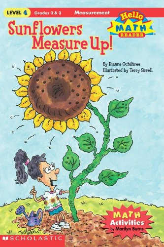 Sunflowers Measure Up! (Hello Math Reader): Dianne Ochiltree