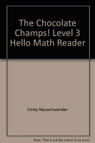 9780439242301: The Chocolate Champs! Level 3 Hello Math Reader (Hello Math Reader)