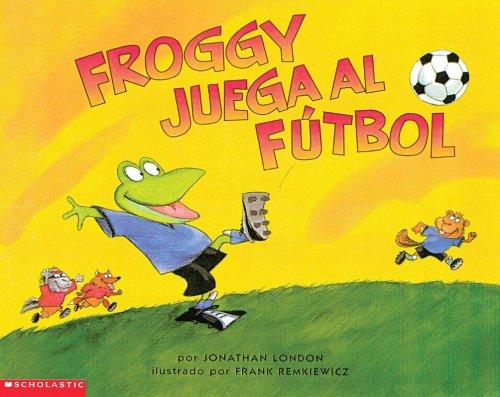 9780439243216: Froggy juega al futbol