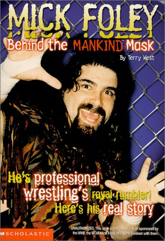 9780439243834: Mick Foley: Behind the Mankind Mask