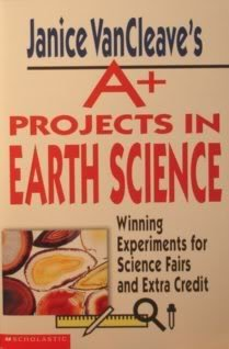 9780439244220: Janice VanCleave's A+ Projects in Earth Science