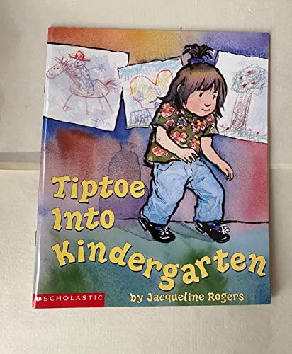 9780439244381: Tiptoe into Kindergarten
