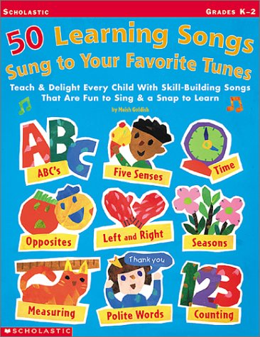 9780439248785: 50 Learning Songs Sung To Your Favorite Tunes: Teach & Delight Every Child With Skill-Building Songs That Are Fun to Sing & a Snap to Learn!