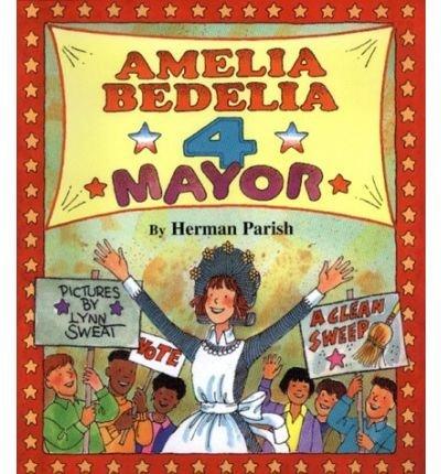9780439249577: Amelia Bedelia 4 Mayor (Amelia Bedelia Ser.)
