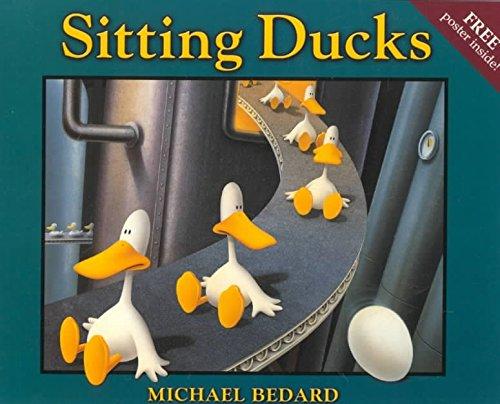 9780439249805: [Sitting Ducks] (By: Michael Bedard) [published: June, 2001]