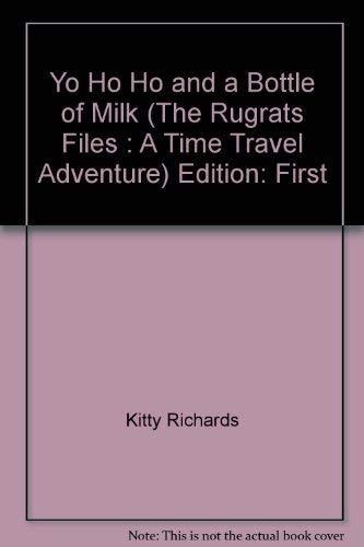 9780439249829: Yo Ho Ho and a Bottle of Milk #2 Rugrats Files