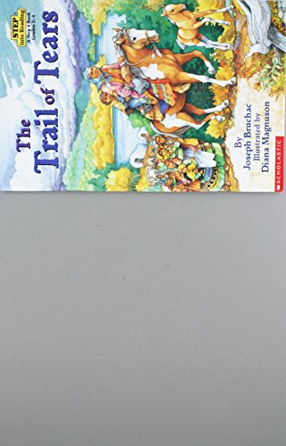 9780439253949: The Trail of Tears (Step into Reading: A Step 4 Book)