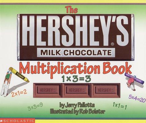 9780439254120: The Hershey's Milk Chocolate Multiplication Book