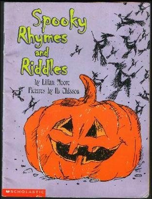 Spooky Rhymes and Riddles: Moore, Lilian, Ohlsson,