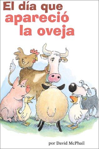 9780439259866: El Dia Que Aparecio LA Oveja/The day the sheep showed up (Hello Reader! Ser)