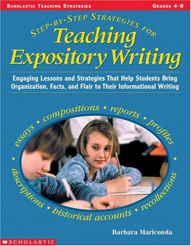 9780439260817: Step-by-step Strategies For Teaching Expository Writing, Grades 4-6