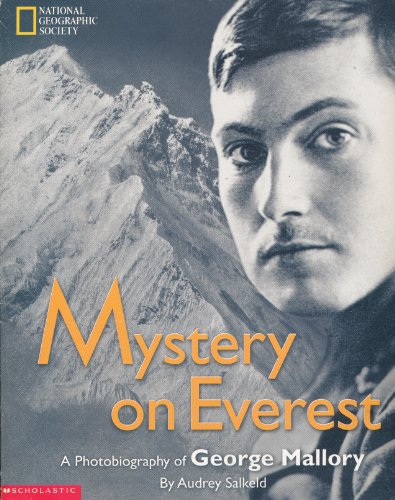 9780439261678: Title: Mystery On Everest Photobiography of George Mallor