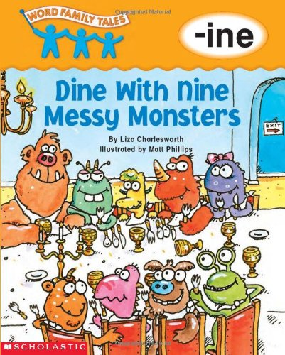 Word Family Tales (-ine: Dine With Nine: Charlesworth, Liza