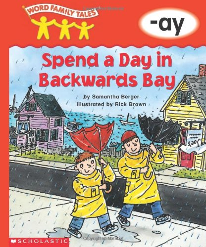 9780439262736: Word Family Tales (-ay: Spend A Day In Backwards Bay)