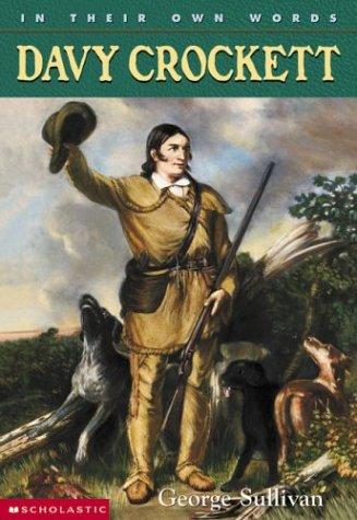 9780439263184: In Their Own Words: Davy Crockett