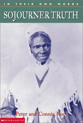 9780439263238: In Their Own Words: Sojourner Truth