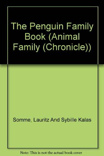 9780439263368: The Penguin Family Book (Animal Family (Chronicle))