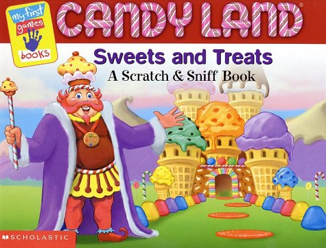 9780439264662: Candy Land: Sweets and Treets : A Scratch & Sniff Book (My First Games Reader)