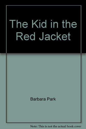 9780439264730: The Kid in the Red Jacket