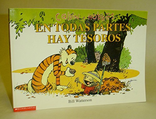 9780439265782: Calvin y Hobbes: En Todas Partes Hay Tesoros (There's Treasure Everywhere)