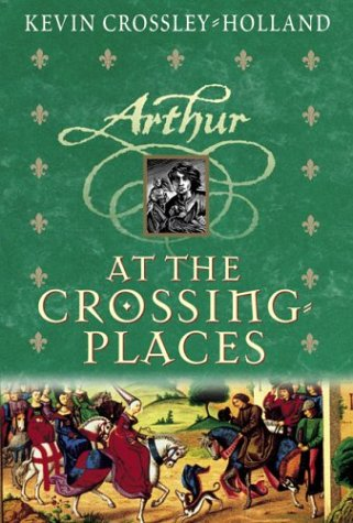 9780439265980: At The Crossing Places (hc) (Arthur Trilogy)