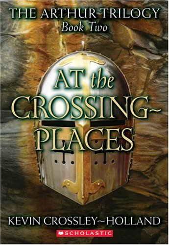 9780439265997: At the Crossing-Places (The Arthur Trilogy, Book 2) (Arthur Trilogy, 2)