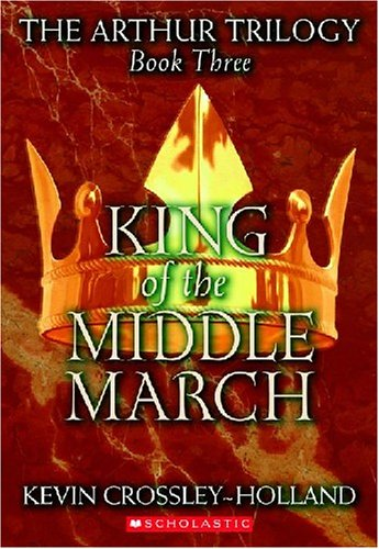 9780439266017: King of the Middle March (Arthur Trilogy)