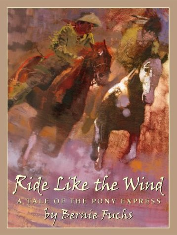 Ride Like the Wind: A Tale of the Pony Express