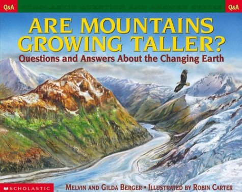 9780439266734: Are Mountains Growing Taller? Questions and Answers About the Changing Earth