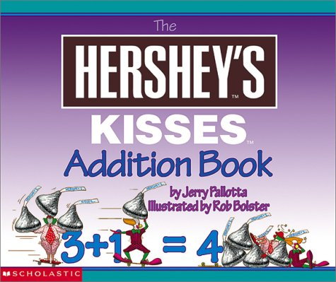 9780439267281: The Hershey's Kisses Addition Book