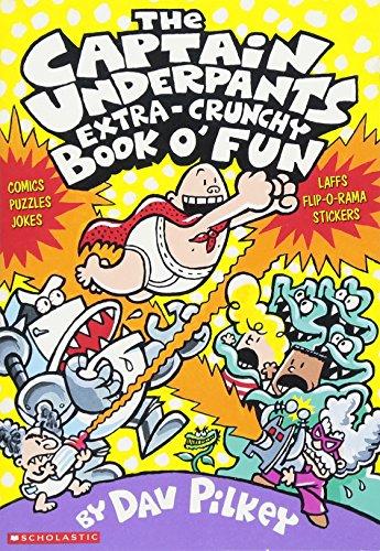 9780439267618: The Captain Underpants Extra-Crunchy Book o' Fun
