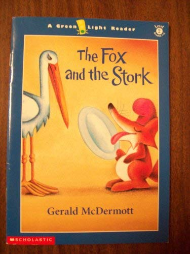 9780439267632: The Fox and the Stork