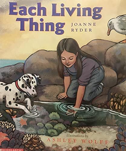 Each Living Thing: Joanne Ryder