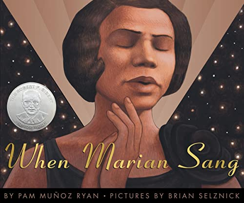 When Marian Sang: The True Recital of Marian Anderson The Voice of a Century