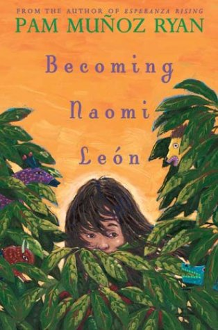 9780439269698: Becoming Naomi Leon (Americas Award for Children's and Young Adult Literature. Commended)
