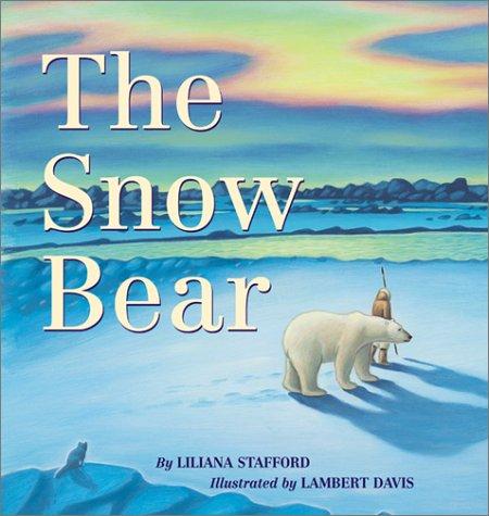 9780439269773: The Snow Bear