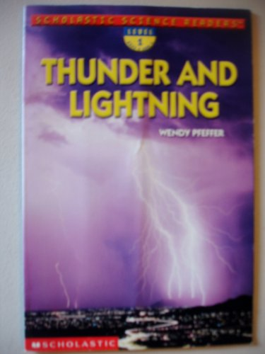 9780439269889: Thunder and Lightning (Scholastic Science Readers)