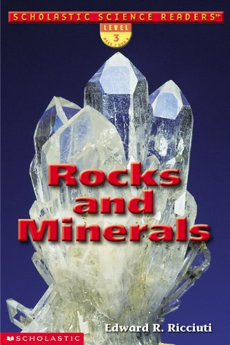 9780439269933: Rocks and Minerals (Scholastic Science Readers)