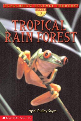 9780439269940: Tropical Rain Forest (Scholastic Reader Level 3)