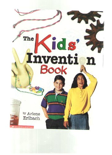 9780439271097: The kids' invention book