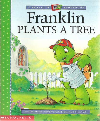 9780439271202: Franklin Plants a Tree
